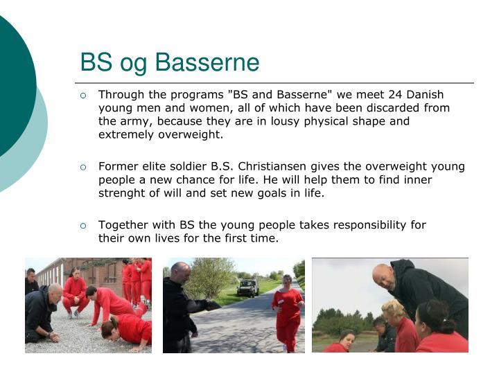 BS og Basserne