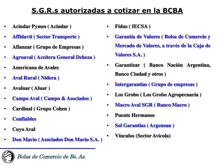 S.G.R.s autorizadas a cotizar en la BCBA