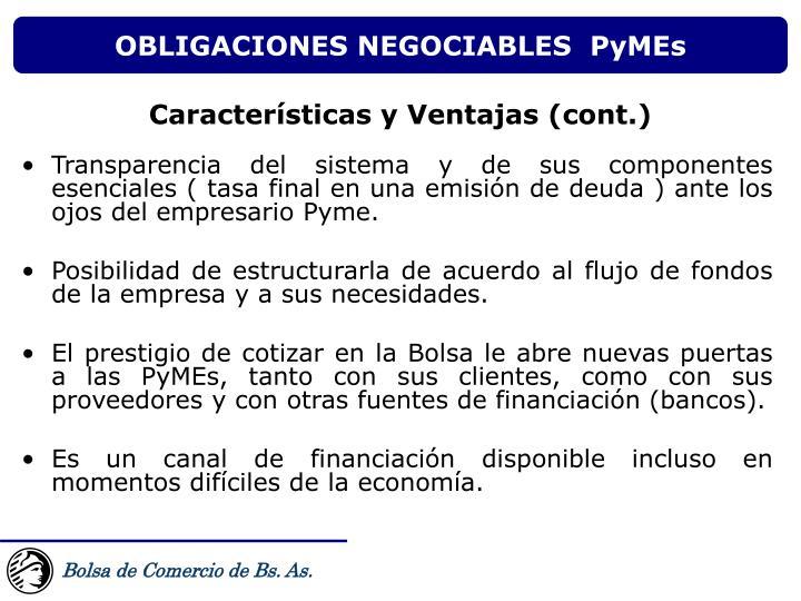 Transparencia del sistema y de sus componentes esenciales ( tasa final en una emisión de deuda ) ante los ojos del empresario Pyme.
