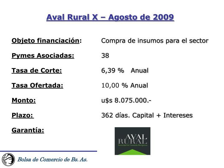 Aval Rural X – Agosto de 2009