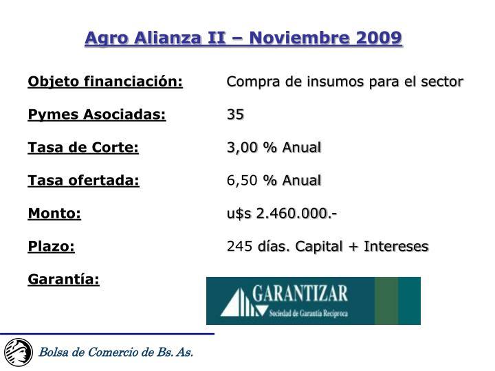 Agro Alianza II – Noviembre 2009