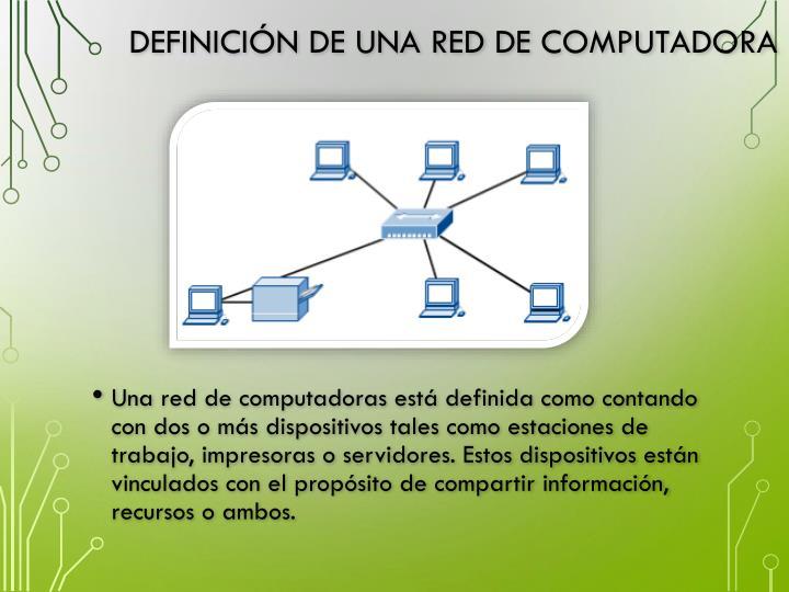 Definición de una red de computadora