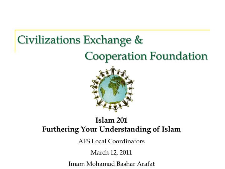 Civilizations exchange cooperation foundation