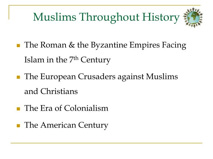 Muslims Throughout History