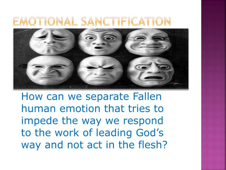 Emotional Sanctification