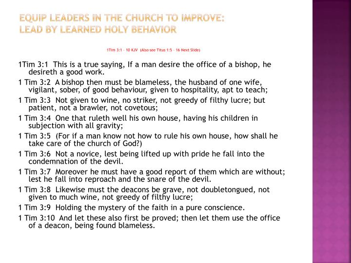 Equip leaders in the Church to improve: