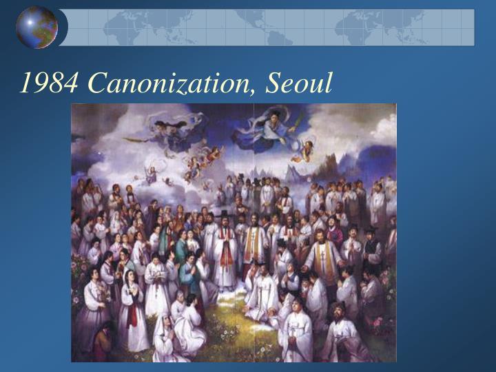 1984 Canonization, Seoul