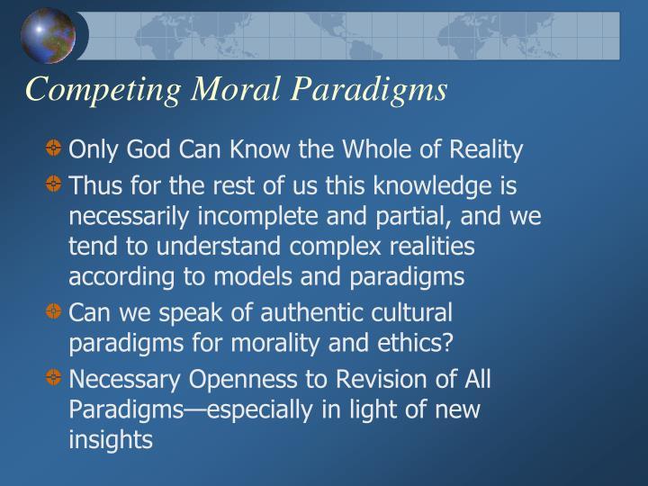 Competing Moral Paradigms