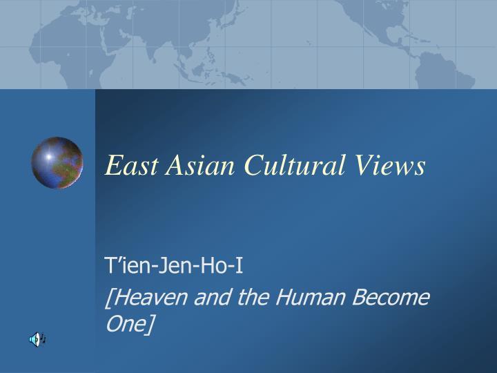 East Asian Cultural Views