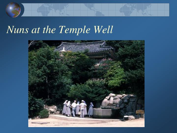 Nuns at the Temple Well