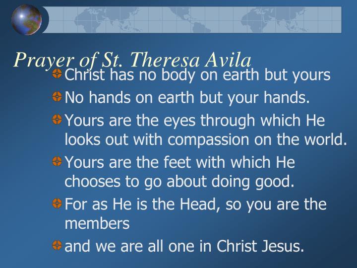 Prayer of St. Theresa Avila