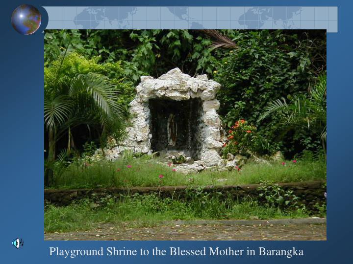 Playground Shrine to the Blessed Mother in Barangka