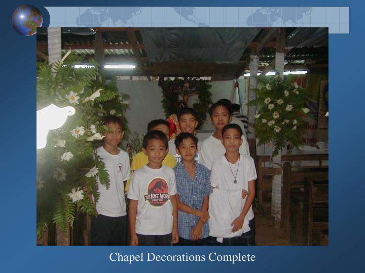 Chapel Decorations Complete