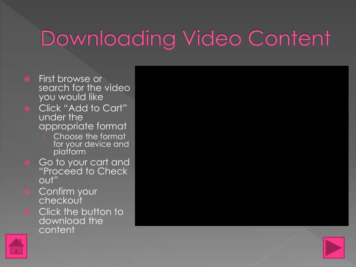 Downloading Video Content