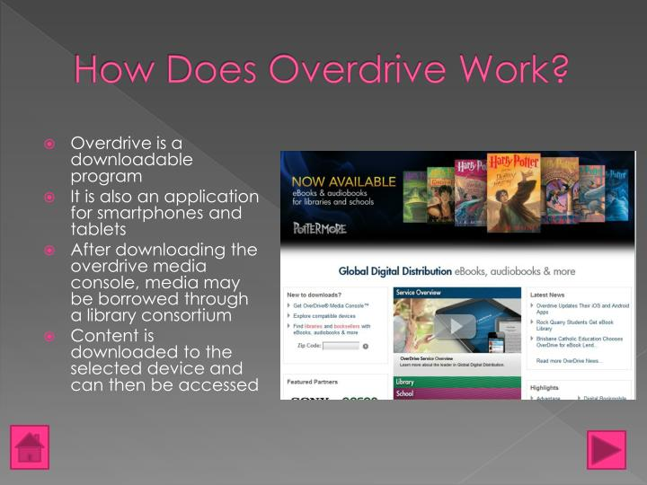 How Does Overdrive Work?