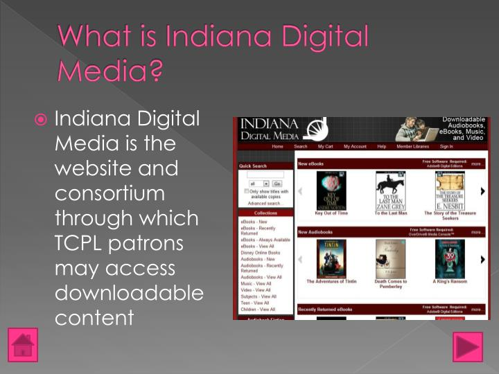 What is Indiana Digital Media?