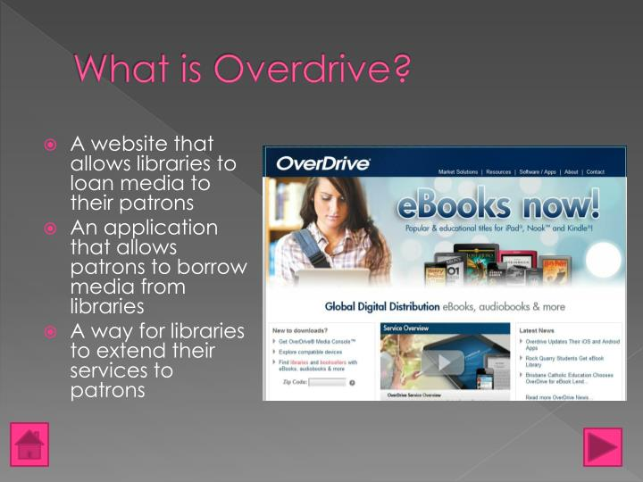 What is overdrive