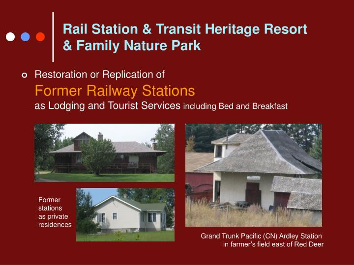 Rail Station & Transit Heritage Resort
