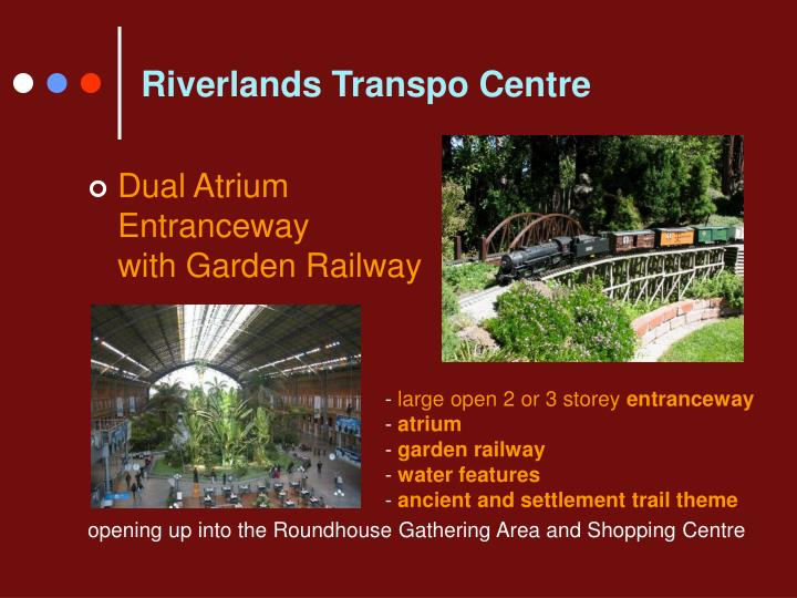 Riverlands Transpo Centre