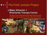 the forth junction project6
