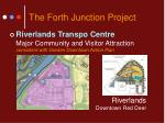 the forth junction project8