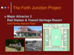 the forth junction project9
