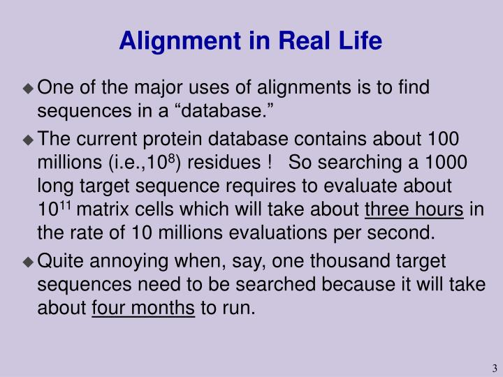 Alignment in real life