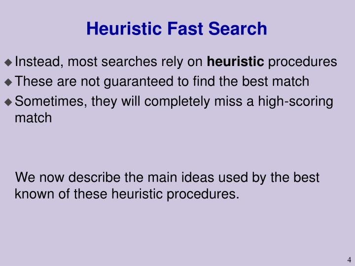 Heuristic Fast Search