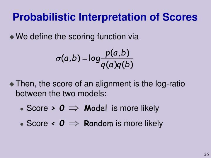 Probabilistic Interpretation of Scores
