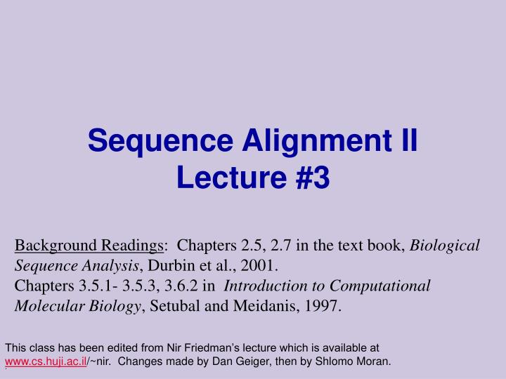 Sequence alignment ii lecture 3