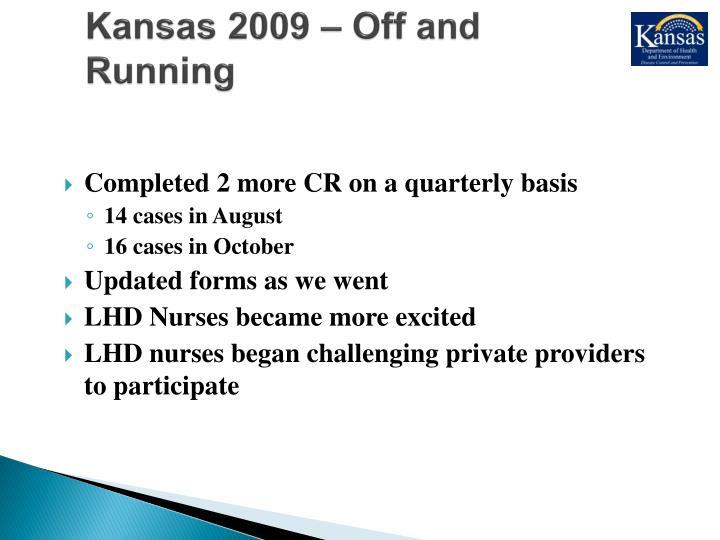 Kansas 2009 – Off and Running