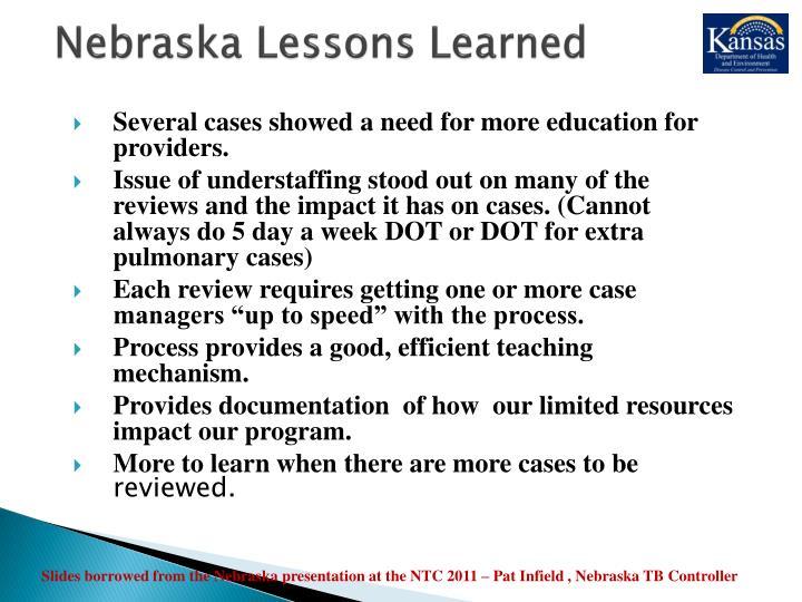 Nebraska Lessons Learned
