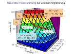 reversible prozessf hrung zur volumenvergr erung