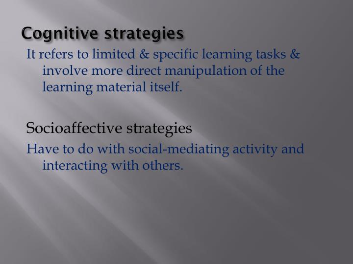 Cognitive strategies
