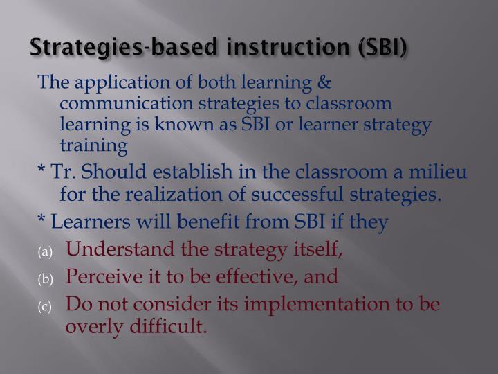 Strategies-based instruction (SBI)