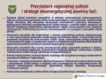 priorytetami regionalnej polityki i strategii ekoenergetycznej powinny by