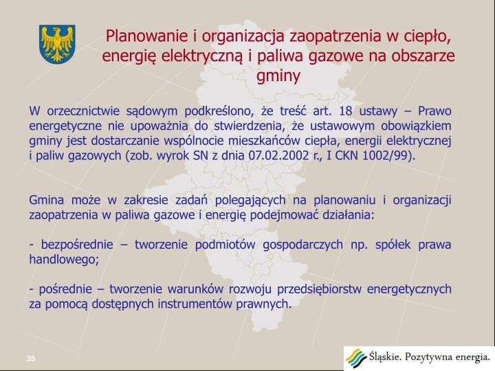 Planowanie i organizacja zaopatrzenia w ciepło, energię elektryczną i paliwa gazowe na obszarze gminy