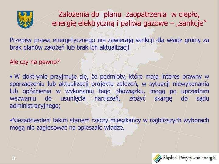 """Założenia do  planu  zaopatrzenia  w ciepło, energię elektryczną i paliwa gazowe – """"sankcje"""""""