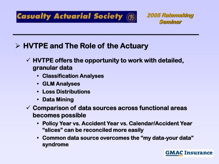 HVTPE and The Role of the Actuary