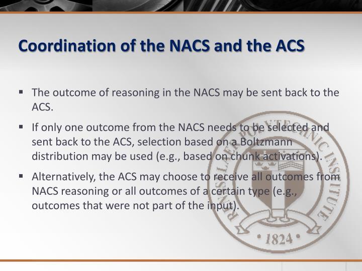 Coordination of the NACS and the ACS
