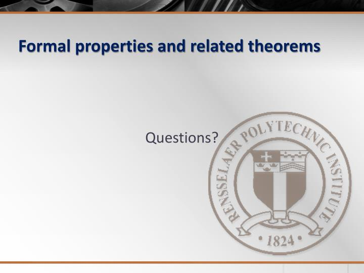 Formal properties and related theorems