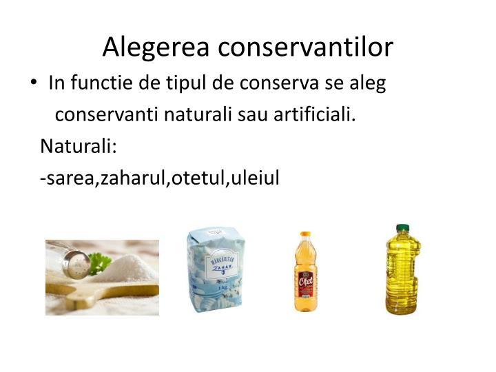 Alegerea conservantilor
