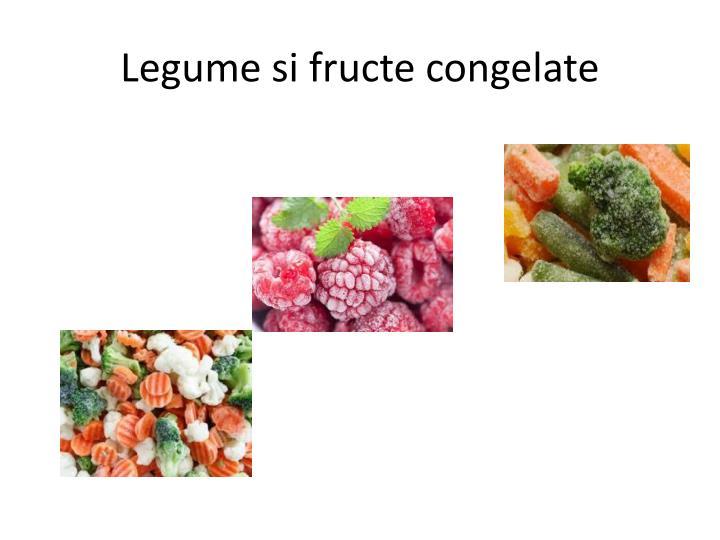 Legume si fructe congelate
