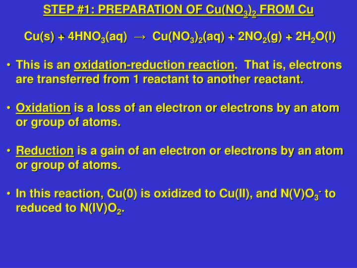 STEP #1: PREPARATION OF Cu(NO