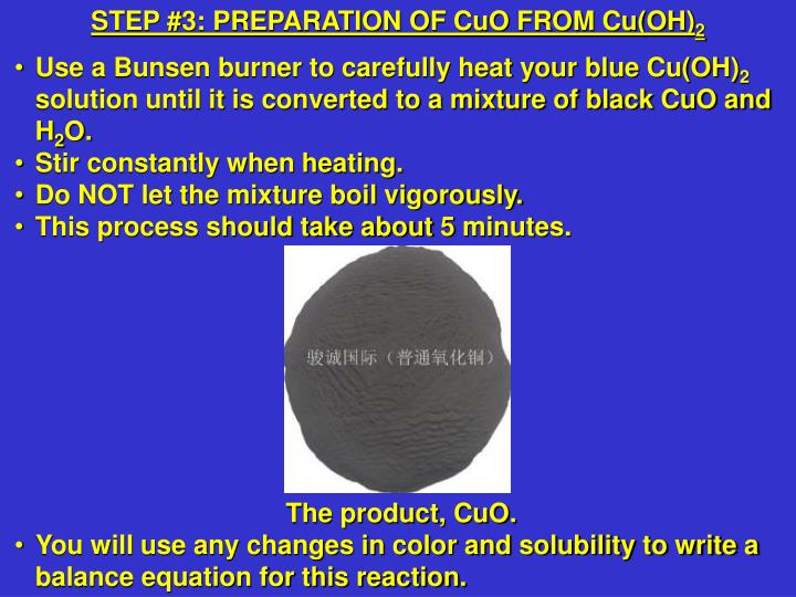 STEP #3: PREPARATION OF CuO FROM Cu(OH)