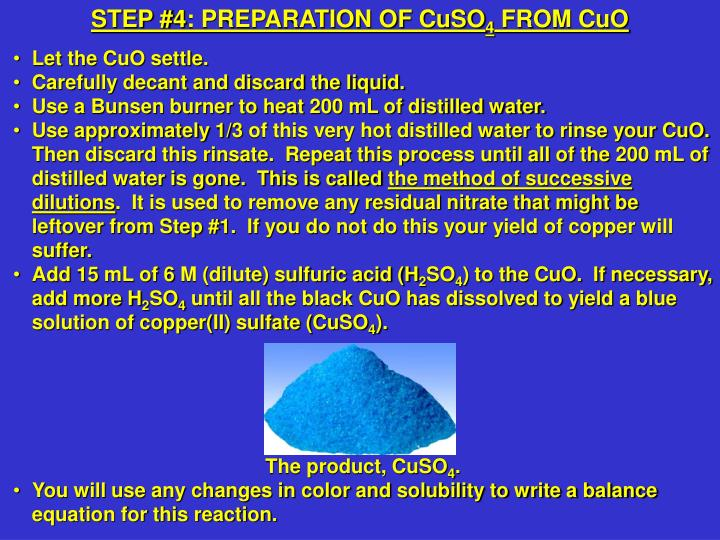 STEP #4: PREPARATION OF CuSO