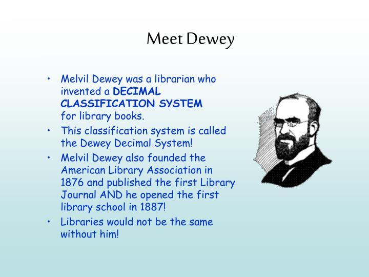 Meet Dewey