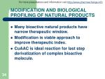 modification and biological profiling of natural products