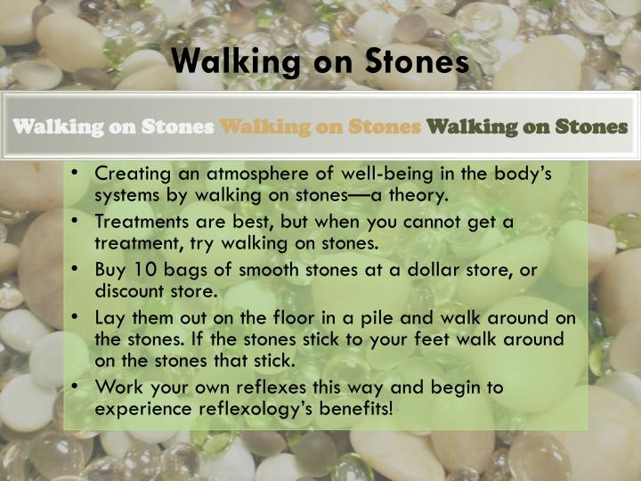 Walking on Stones