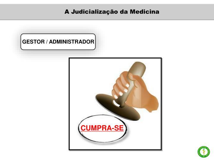 A Judicialização da Medicina